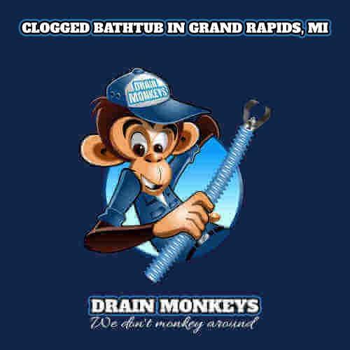 Clogged Bathtub In Grand Rapids Mi Drain Cleanig Service